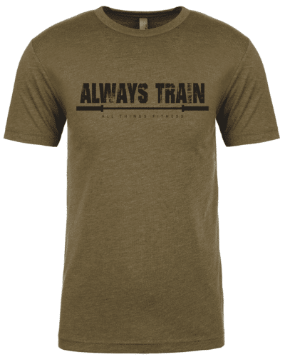 Always Train Vintage Olive T-shirt