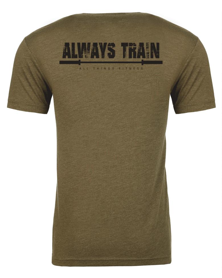 Always Train Under God Shirt Back