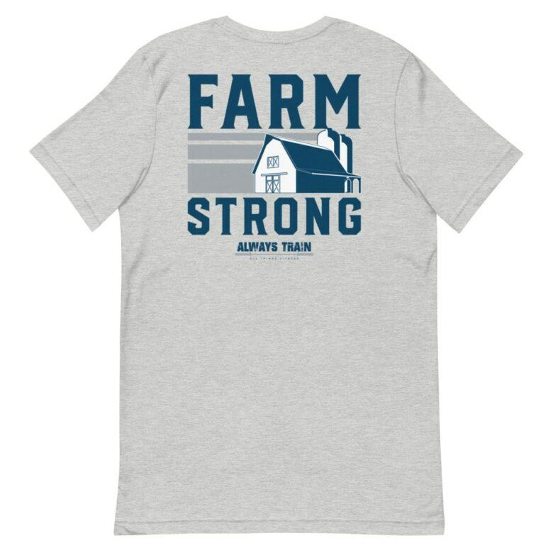 Farm Strong Shirt 2