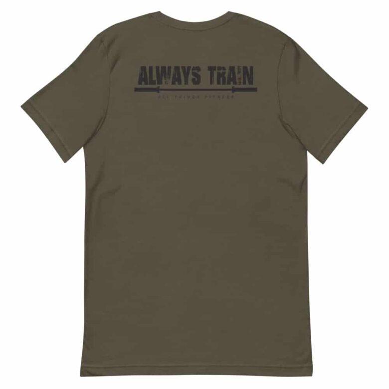 Always Train Under God Shirt 2